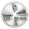 Kreissägeblatt <br/>Ø 330 x 30mm