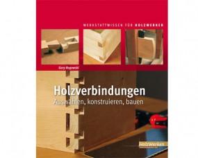 Holzverbindungen - HolzWerken