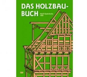 Das Holzbau-Buch - HolzWerken
