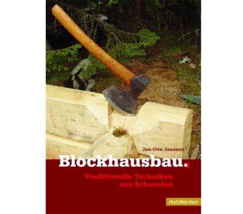 Blockhausbau - HolzWerken